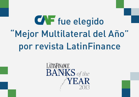 "CAF Named ""Best Multilateral Development Bank of the Year"" by LatinFinance Magazine"
