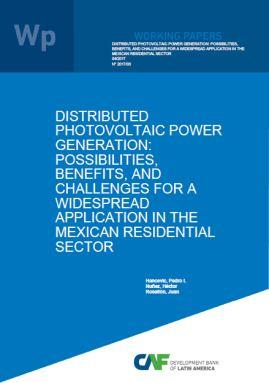 Distributed Photovoltaic Power Generation: Possibilities, Benefits, and Challenges for a Widespread Application in the Mexican Residential Sector