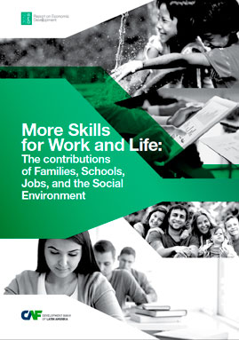 RED 2016. More Skills for Work and Life: The contributions of Families, Schools, Jobs, and the Social Environment