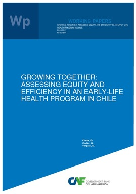 Growing Together: Assessing Equity and Effciency in an Early-Life Health Program in Chile