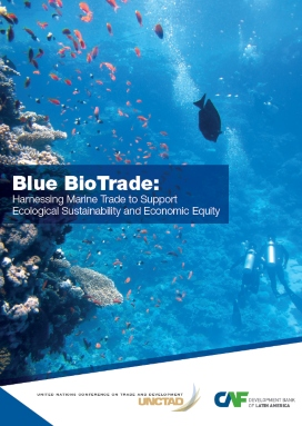 Blue BioTrade: Harnessing Marine Trade to Support Ecological Sustainability and Economic Equity