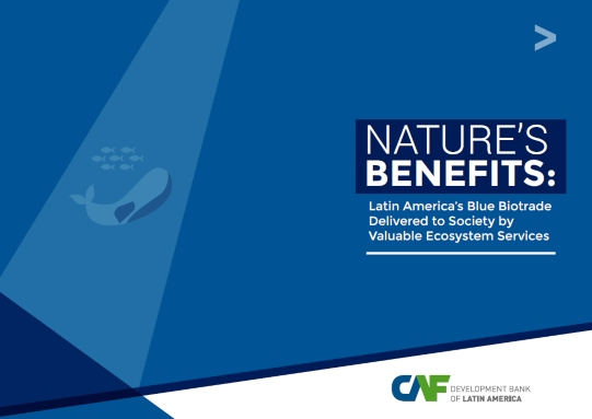 Nature's Benefits: Latin America's Fisheries and Tourism Delivered to Society by Valuable Ecosystem Services