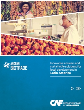 Andean Biotrade. Innovative Answers and Sustainable Solutions for Local Development in Latin America