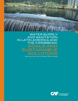 Water Supply and Sanitation in Latin America and the Caribbean: goals and sustainable solutions